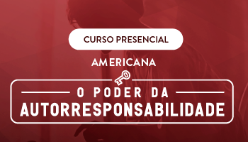 CURSO PRESENCIAL - O PODER DA AUTORRESPONSABILIDADE