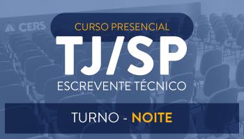 CURSO PRESENCIAL PARA ESCREVENTE TÉCNICO DO TRIBUNAL DE JUSTIÇA DE SÃO PAULO TJ/SP - RESOLUÇÃO DE QUESTÕES VUNESP - TURMA SEMANAL NOTURNA -  CERS SÃO PAULO