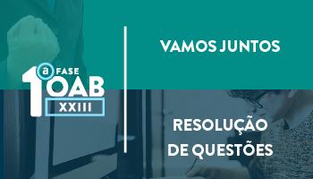 COMBO: INTENSIVO VAMOS JUNTOS + CURSO DE RESOLUÇÃO DE QUESTÕES PARA OAB 1ª FASE XXIII EXAME DE ORDEM UNIFICADO