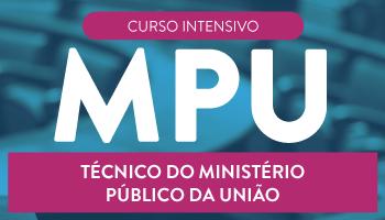 CURSO INTENSIVO PARA TÉCNICO DO MINISTÉRIO PÚBLICO DA UNIÃO -  MPU 2017