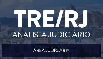 CURSO PARA O TRIBUNAL REGIONAL ELEITORAL DO RIO DE JANEIRO - TRE/RJ - ANALISTA JUDICIÁRIO - ÁREA JUDICIÁRIA