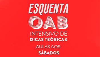 CERS SÃO PAULO: PROJETO ESQUENTA OAB - CURSO INTENSIVO PRESENCIAL PARA A 1ª FASE DO XXIII EXAME DE ORDEM - TURMA FINAL DE SEMANA