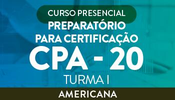 CURSO PREPARATÓRIO PARA CERTIFICAÇÃO CPA - 20 (TURMA I)