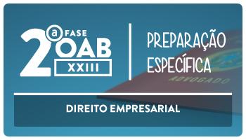 CURSO DE DIREITO EMPRESARIAL PARA OAB  2ª  FASE - XXIII EXAME DE ORDEM UNIFICADO - PROFESSOR FRANCISCO PENANTE (REPESCAGEM)