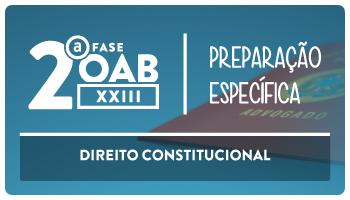 CURSO DE DIREITO CONSTITUCIONAL PARA OAB 2ª FASE - XXIII EXAME DE ORDEM UNIFICADO - PROF FLAVIA BAHIA (REPESCAGEM)