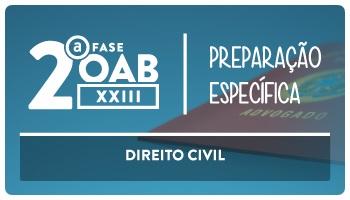 CURSO DE DIREITO CIVIL PARA OAB 2ª FASE - XXIII EXAME DE ORDEM UNIFICADO - PROFESSORES: ANDRÉ MOTA, CRISTIANO SOBRAL, LUCIANO FIGUEIREDO, ROBERTO FIGUEIREDO E SABRINA DOURADO (REPESCAGEM)