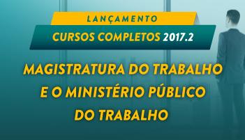CURSO MAGISTRATURA E O MINISTÉRIO PÚBLICO DO TRABALHO