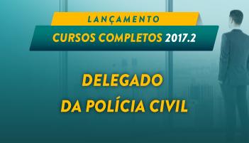 CURSO ONLINE DELEGADO DA POLÍCIA CIVIL 2017.2 (DPC)
