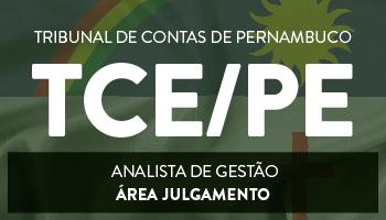 TRIBUNAL DE CONTAS DE PERNAMBUCO 2017 - CURSO PARA O CARGO DE ANALISTA DE GESTÃO - ÁREA JULGAMENTO (TCE/PE)