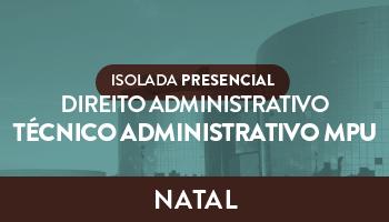 UNIDADE NATAL – ISOLADA PRESENCIAL DE NOÇÕES DE DIREITO ADMINISTRATIVO