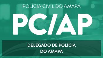CURSO PARA DELEGADO DE POLÍCIA DO AMAPÁ -  PC/AP