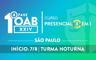 CERS SÃO PAULO - CURSO TEÓRICO PRESENCIAL 3 EM 1 - OAB 1ª FASE - XXIV EXAME DE ORDEM UNIFICADO – TURMA NOITE