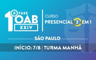 CERS SÃO PAULO -  CURSO TEÓRICO PRESENCIAL 3 EM 1  - OAB 1ª FASE - XXIV EXAME DE ORDEM UNIFICADO – TURMA MANHÃ