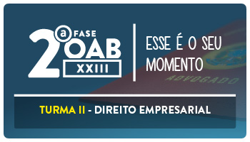 CURSO DE DIREITO EMPRESARIAL PARA OAB  2ª  FASE - XXIII EXAME DE ORDEM UNIFICADO - PROFESSOR FRANCISCO PENANTE – TURMA II