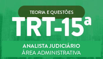 TRIBUNAL REGIONAL DO TRABALHO DE CAMPINAS -  TRT/ 15ª REGIÃO