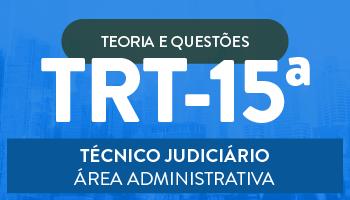 TRIBUNAL REGIONAL DO TRABALHO DE CAMPINAS - TRT/15ª REGIÃO