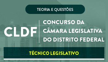 CURSO ONLINE CÂMARA LEGISLATIVA  DO DISTRITO FEDERAL