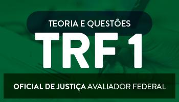 TRIBUNAL REGIONAL FEDERAL DA  1º REGIÃO (TRF/1ªREGIÃO)
