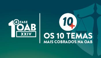 PROJETO 10+ PARA A 1ª FASE DO XXIV EXAME DE ORDEM