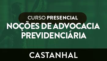 CURSO DE NOÇÕES DE ADVOCACIA PREVIDENCIÁRIA DESCOMPLICADA E ESQUEMATIZADA