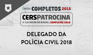 CURSO COMPLETO PARA DELEGADO DA POLÍCIA CIVIL  2017/2018