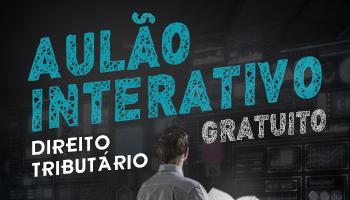 AULÃO DE REVISÃO INTERATIVA DE DIREITO DE TRIBUTÁRIO PARA OAB XXIV EXAME DE ORDEM