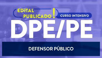 CURSO INTENSIVO PARA A DEFENSORIA PÚBLICA ESTADUAL DE PERNAMBUCO – DEFENSOR PÚBLICO (DPE/PE)