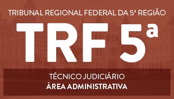 CURSO ONLINE TRF 5ª REGIÃO -  TÉCNICO JUDICIÁRIO