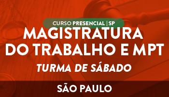 CERS SÃO PAULO - CURSO REGULAR PARA MAGISTRATURA DO TRABALHO E MPT - CURSO ANUAL - TURMA DE SÁBADO