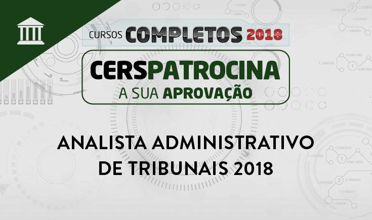ANALISTA ADMINISTRATIVO DE TRIBUNAIS 2018