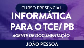 CURSO PRESENCIAL DE INFORMÁTICA PARA O TCE/ PB AGENTE DE DOCUMENTAÇÃO COM EMANNUELLE GOUVEIA