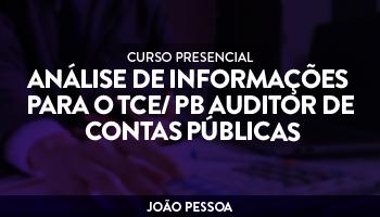 CURSO PRESENCIAL  ANÁLISE DE INFORMAÇÕES PARA O TCE/ PB AUDITOR DE CONTAS PÚBLICAS COM EMANNUELLE GOUVEIA