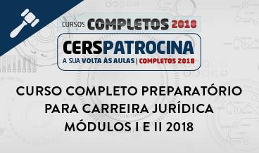 CURSO COMPLETO PREPARATÓRIO PARA CARREIRA JURÍDICA MÓDULOS I E II 2018