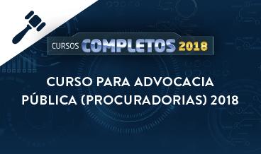 CURSO PARA ADVOCACIA PÚBLICA (PROCURADORIAS) 2018
