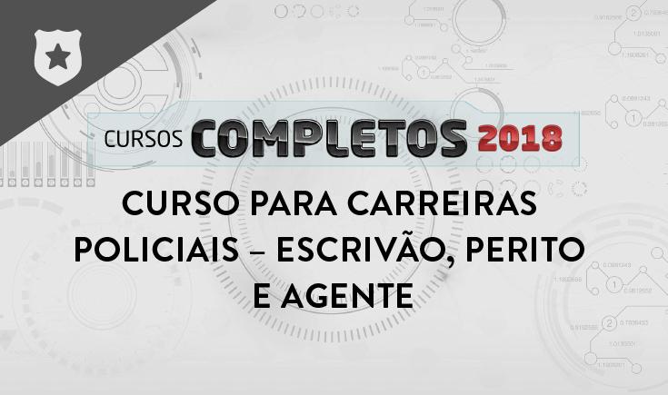 CURSO PARA CARREIRAS POLICIAIS – ESCRIVÃO, PERITO E AGENTE