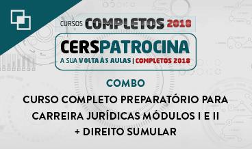 COMBO: CURSO COMPLETO PREPARATÓRIO PARA CARREIRA JURÍDICAS MÓDULOS I E II + DIREITO SUMULAR