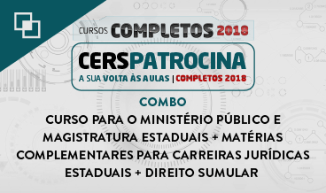 COMBO: CURSO PARA O MINISTÉRIO PÚBLICO E MAGISTRATURA ESTADUAIS + MATÉRIAS COMPLEMENTARES PARA CARREIRAS JURÍDICAS ESTADUAIS + DIREITO SUMULAR