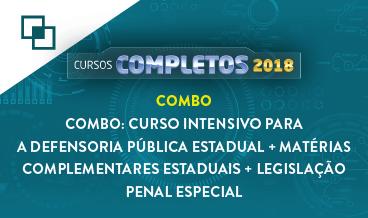 COMBO: CURSO INTENSIVO PARA A DEFENSORIA PÚBLICA ESTADUAL + MATÉRIAS COMPLEMENTARES ESTADUAIS + LEGISLAÇÃO PENAL ESPECIAL