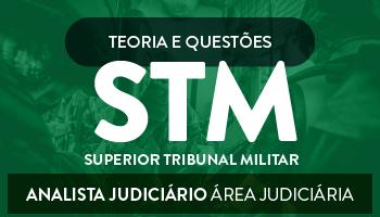 CURSO PARA O SUPERIOR TRIBUNAL MILITAR (STM) - ANALISTA JUDICIÁRIO- ÁREA JUDICIÁRIA