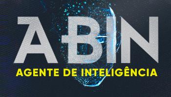 CURSO DE RESOLUÇÃO DE QUESTÕES PARA O CONCURSO DA AGÊNCIA BRASILEIRA DE INTELIGÊNCIA – (ABIN) – AGENTE DE INTELIGÊNCIA