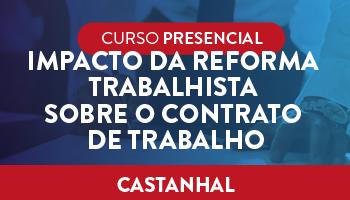 IMPACTO DA REFORMA TRABALHISTA SOBRE O CONTRATO DE TRABALHO