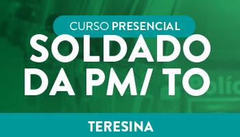 UNIDADE TERESINA – CURSO PREPARATÓRIO PARA SOLDADO DA PM/ TO – PRESENCIAL