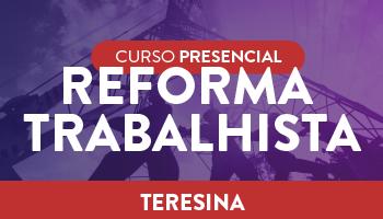 "REFORMA TRABALHISTA: ""SEUS ASPECTOS PRÁTICOS E TEÓRICOS E SEUS ENUNCIADOS"""