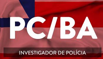 CURSO PARA O CONCURSO DE INVESTIGADOR DE POLÍCIA DA BAHIA – PC/BA