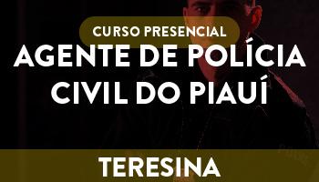 UNIDADE TERESINA – CURSO PREPARATÓRIO PARA AGENTE/ESCRIVÃO DE POLÍCIA CIVIL DO PIAUÍ - PRESENCIAL