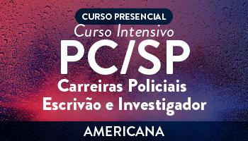 CURSO INTENSIVO DE DIREITO PARA CARREIRAS POLICIAIS DE SÃO PAULO