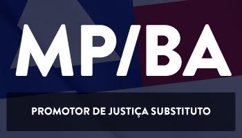 CURSO PARA O MINISTÉRIO PÚBLICO DA BAHIA (MP/BA) – PROMOTOR DE JUSTIÇA SUBSTITUTO - DICAS TEÓRICAS E RESOLUÇÃO DE QUESTÕES