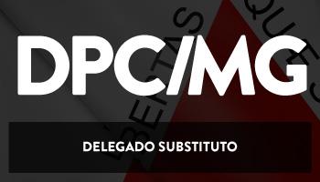 CURSO INTENSIVO PARA DELEGADO SUBSTITUTO DA POLÍCIA CIVIL DE MINAS GERAIS (DPC/MG) – TEORIA E RESOLUÇÃO DE QUESTÕES