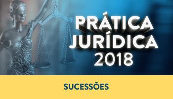 CURSO DE PRÁTICA FORENSE EM SUCESSÕES 2018