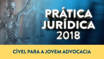 CURSO DE PRÁTICA FORENSE CÍVEL PARA A JOVEM ADVOCACIA 2018